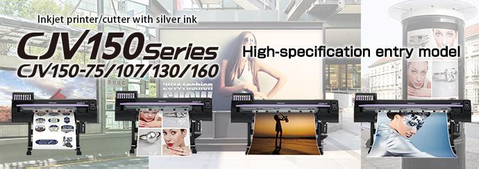 CJV150 Series | Product | MIMAKI